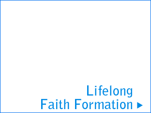 Lifelong Faith Formation
